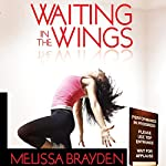 Waiting in the Wings | Melissa Brayden