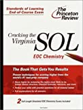 img - for Cracking the Virginia SOL EOC Chemistry (Princeton Review: Cracking the Virginia SOL) by Paul Foglino (2001-02-20) book / textbook / text book