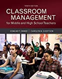 Classroom Management for Middle and High School Teachers with MyLab Education with Enhanced Pearson eText, Loose-Leaf Version -- Access Card Package ... New in Ed Psych / Tests & Measurements)