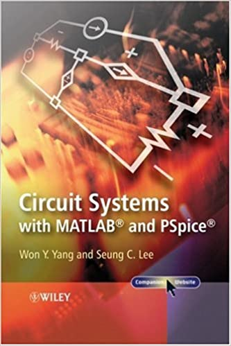 Circuit systems with matlab and pspice won y yang seung c lee circuit systems with matlab and pspice won y yang seung c lee 9780470822326 amazon books fandeluxe Gallery