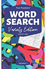 """Word Search: Variety Edition Volume 1: 5"""" x 8"""" Pocket Size (Fun Puzzlers Travel Size Word Search Books) Paperback"""