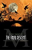 The Final Descent (The Monstrumologist)