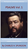 Spurgeon's Verse Exposition Of Psalms (Volume 1: Psalms 1 to 75): The Expansive Commentary Collection