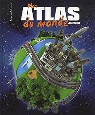 Mon atlas du monde junior par  Langue au chat