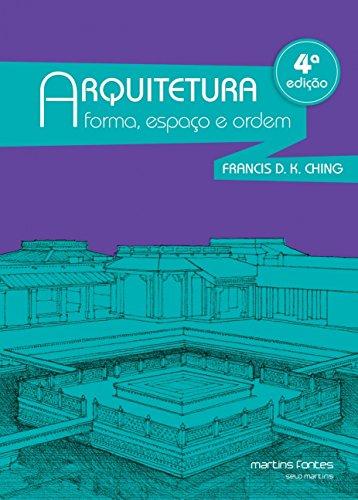 Arquitetura Forma Espaço Ordem Francis