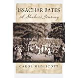 Issachar Bates: A Shaker's Journey