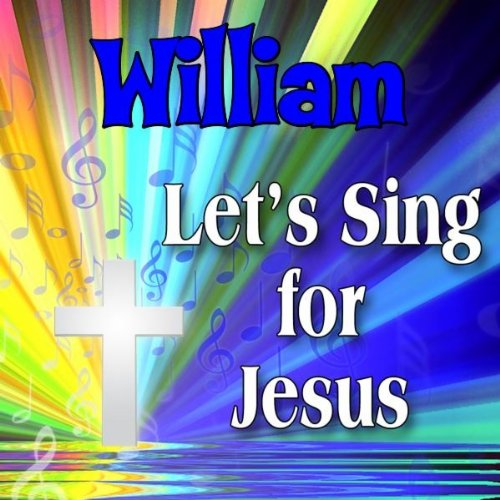 Blessing for William (Willium, - William Www