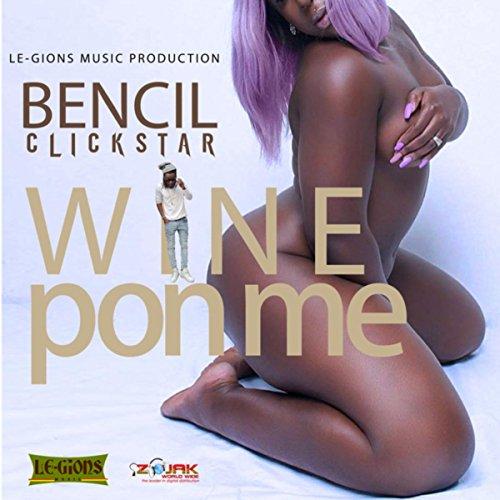 Wine Pon Me (Feat. Spanish Chick) - -