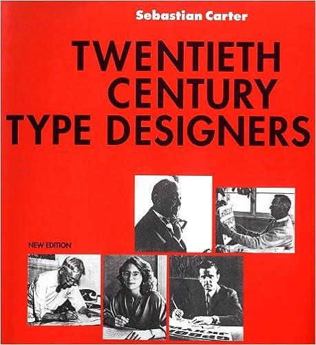 Twentieth Century Type Designers (New Edition)