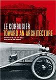Toward an Architecture, Le Corbusier Staff, 0892368225