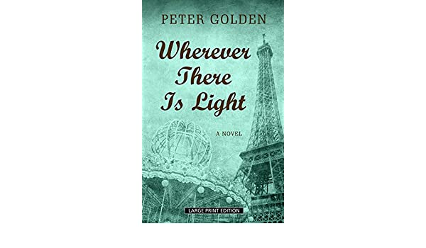 Wherever There Is Light Amazon Peter Golden Books