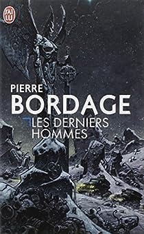 Les derniers hommes par Bordage
