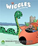 Wiggles and the Loch Ness Monster (Wiggles the Flying Pig Book 1)