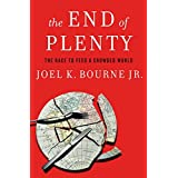 The End of Plenty: The Race To Feed A Crowded World