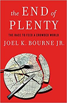The End of Plenty – The Race to Feed a Crowded World 9780393079531 Agriculture & Farming (Books) at amazon