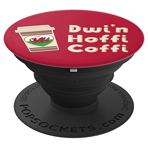 (Funny Welsh Dwi'n Hoffi Coffi Coffee lovers - PopSockets Grip and Stand for Phones and Tablets)