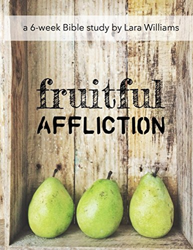 Fruitful Affliction: Truth Gleaned from the Life of Joseph (Affliction Life)