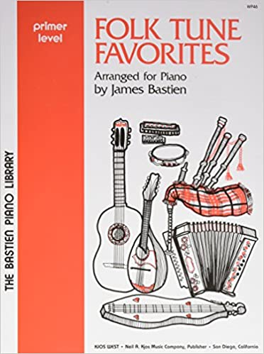 the bastien piano library folk tune favorites level i arranged for piano by james bastien sheet music