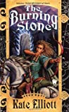 The Burning Stone, Kate Elliott, 0886778158