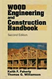 img - for Wood Engineering and Construction Handbook book / textbook / text book