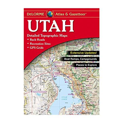 DeLorme® Utah Atlas & Gazetteer (Delorme Atlas & Gazetteer) by Delorme