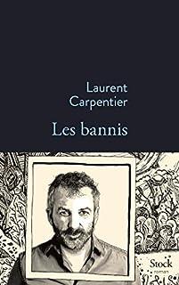 Les bannis, Carpentier, Laurent