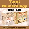 Tarot and Numerology Box Set Audiobook by Michele Gilbert Narrated by Steve Grumbach