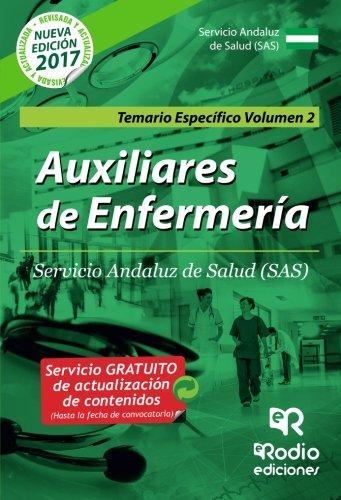Auxiliares de Enfermeria. Servicio Andaluz de Salud (SAS). Temario Especifico Volumen 2 (Volume 2) (Spanish Edition) [Varios Autores] (Tapa Blanda)