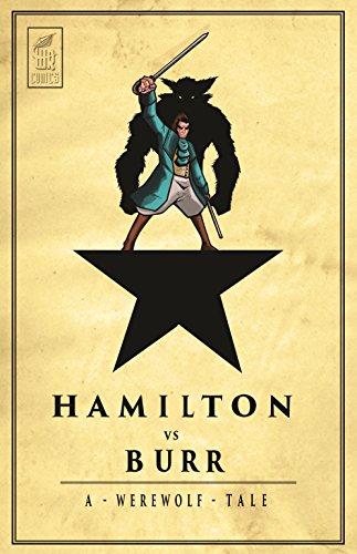 Review - Hamilton VS Burr: A Werewolf Tale