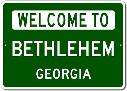 The Lizton Sign Shop Welcome To Bethlehem, Georgia - Aluminum U.S. City State Novelty Sign - Green - 10