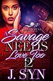 A Savage Needs Love Too 2