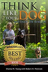 Think Like Your Dog and Enjoy the Rewards