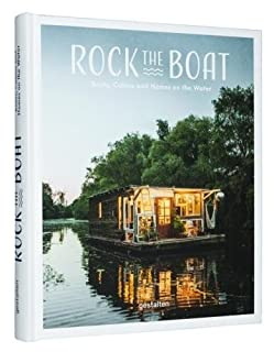 Book Cover: Rock the Boat: Boats, Cabins and Homes on the Water