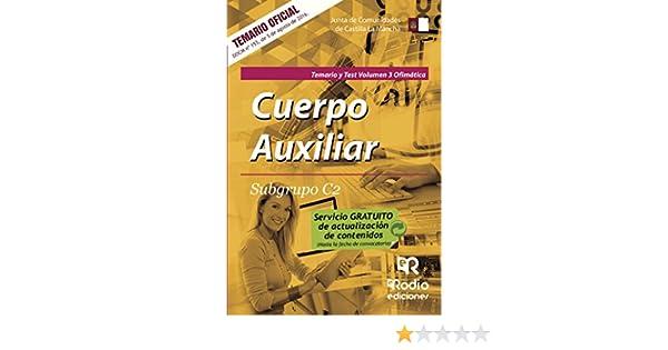 Cuerpo Auxiliar. Subgrupo C2. Temario y test. Volumen 3. Ofimática ...