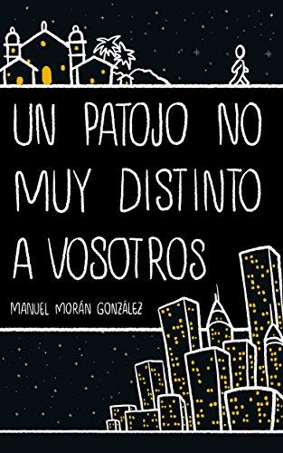 Un patojo no muy distinto a vosotros de Manuel Morán González