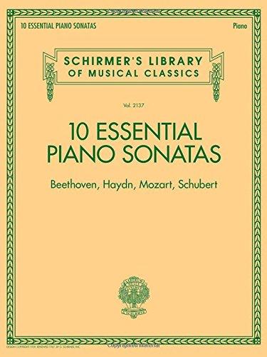 10 Essential Piano Sonatas - Beethoven, Haydn, Mozart, Schubert: Schirmer's Library of Musical Classics - Volume 2137