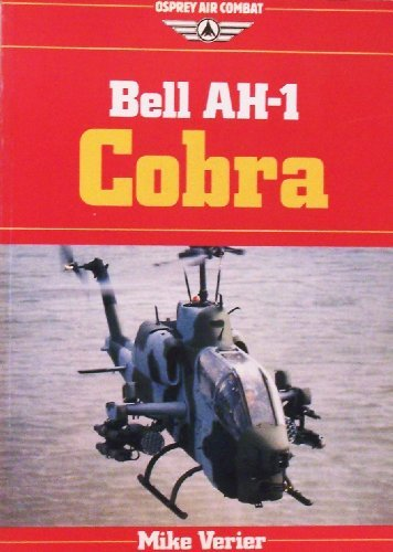 Bell Ah-1 Cobra (Osprey Air Combat Series) (Ah1 Helicopter Cobra)