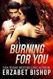 Burning For You (Westmore Wolves Book 3)