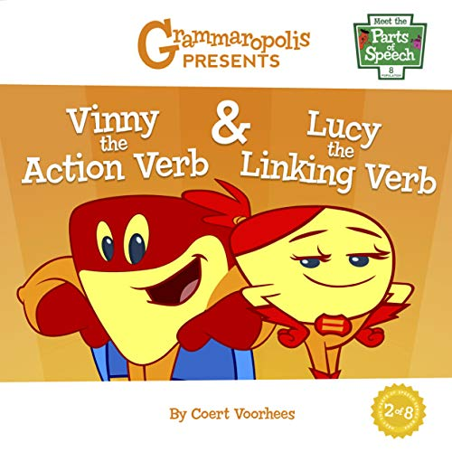 Vinny the Action Verb & Lucy the Linking Verb: Grammaropolis (Meet the Parts of Speech)