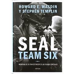 Howard Wasdin – Seal Team Six. Memorias de un francotirador de las fuerzas especiales