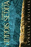 Children of the Unndis Sedna, Lynelle Souleiel, 1480806439