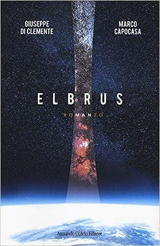 Risultato immagini per Elbrus Autore: Giuseppe Di Clemente e Marco Capocasa