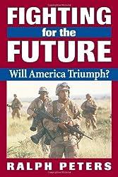 Fighting for the Future: Will America Triumph?