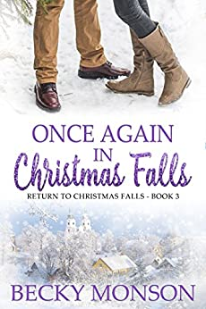 Once Again in Christmas Falls (Return to Christmas Falls Book 3) by [Monson, Becky]