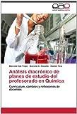 Análisis Diacrónico de Planes de Estudio Del Profesorado en Química, Marcela Edit Trapé and Marcela A. Rizzotto, 3659023973