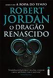 capa de O Dragão Renascido. A Roda do Tempo - Livro 3