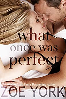 Free - What Once Was Perfect: A Small Town Romance