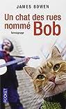 Un chat des rues nommé Bob par Bowen