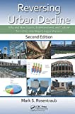 Reversing Urban Decline: Why and How Sports, Entertainment, and Culture Turn Cities into Major League Winners, Second Edition