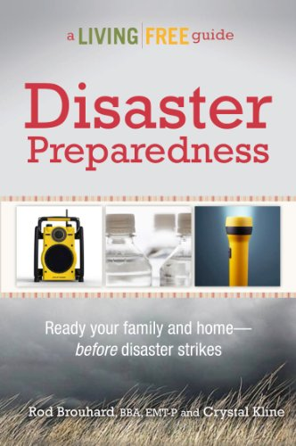 Disaster Preparedness: A Living Free Guide (Living Free Guides)